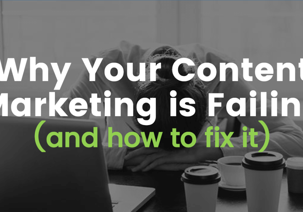 Why Your Content Marketing is Failing and How to Fix It [SlideShare]