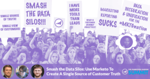 Smash the Data Silos: Use Marketo to Create a Single Source of Customer Truth | Marketo Summit 2018